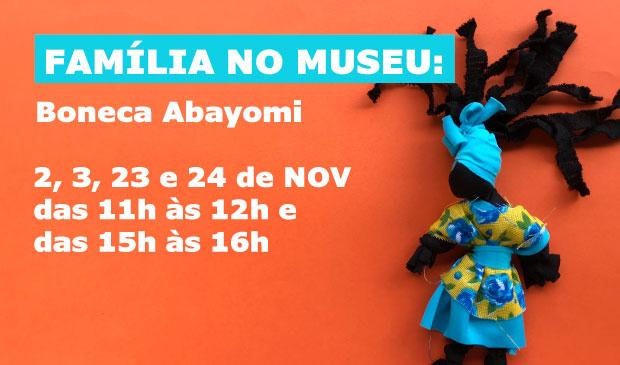 Família no Museu: Boneca Abayomi