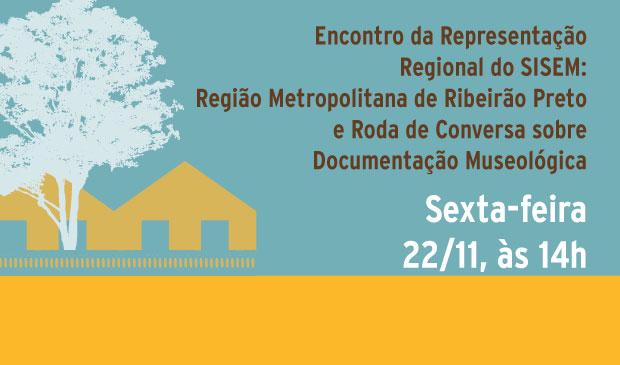 Encontro da Representação Regional do SISEM