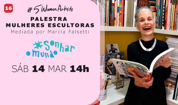 #SonharOMundo – Palestra: Mulheres Escultoras