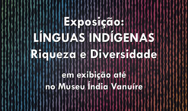 Exposição Línguas Indígenas